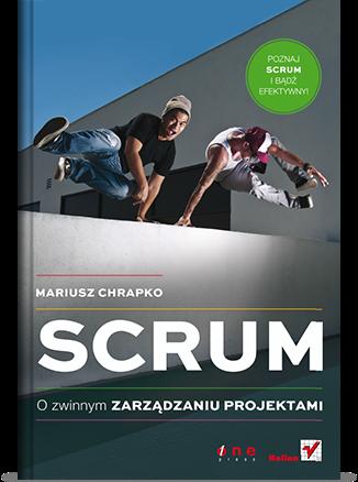 Scrum. O zwinnym zarządzaniu projektami - okładka